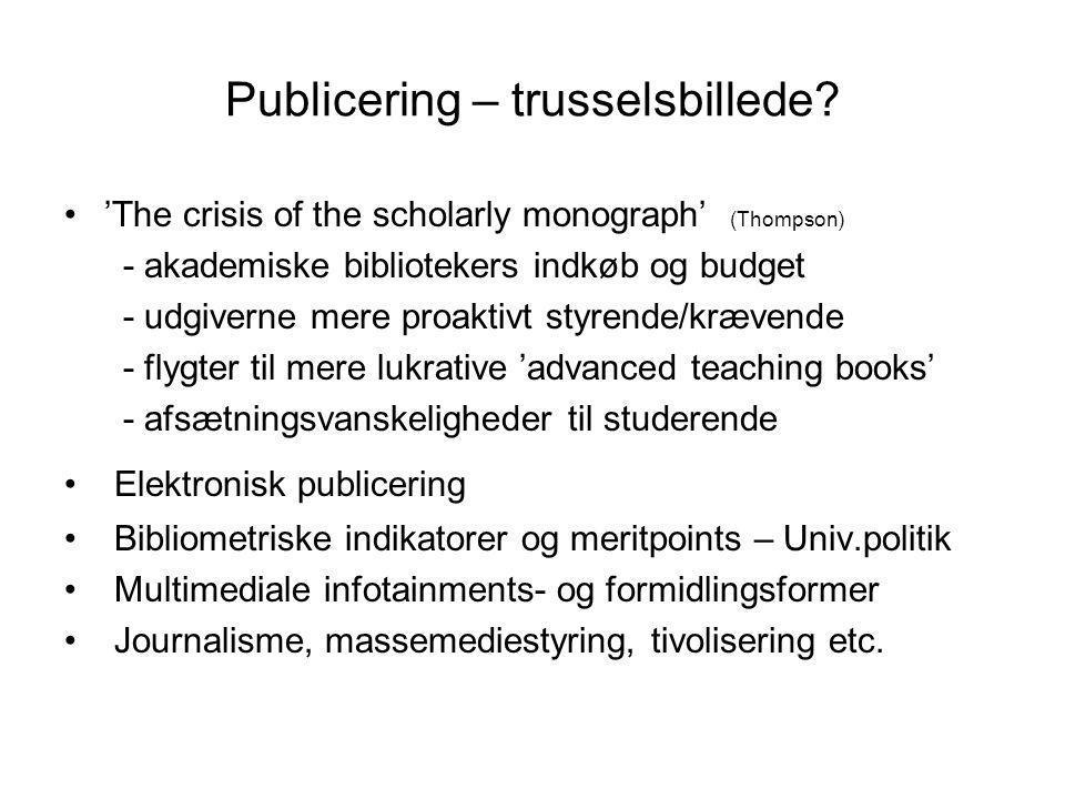 Publicering – trusselsbillede
