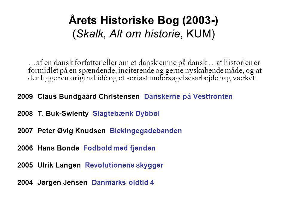 Årets Historiske Bog (2003-) (Skalk, Alt om historie, KUM)