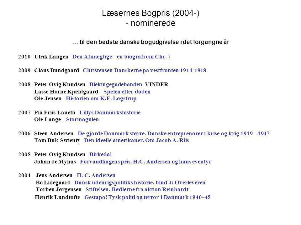 Læsernes Bogpris (2004-) - nominerede … til den bedste danske bogudgivelse i det forgangne år