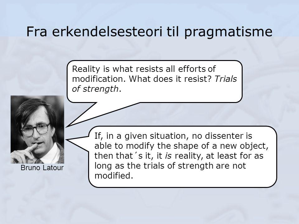 Fra erkendelsesteori til pragmatisme