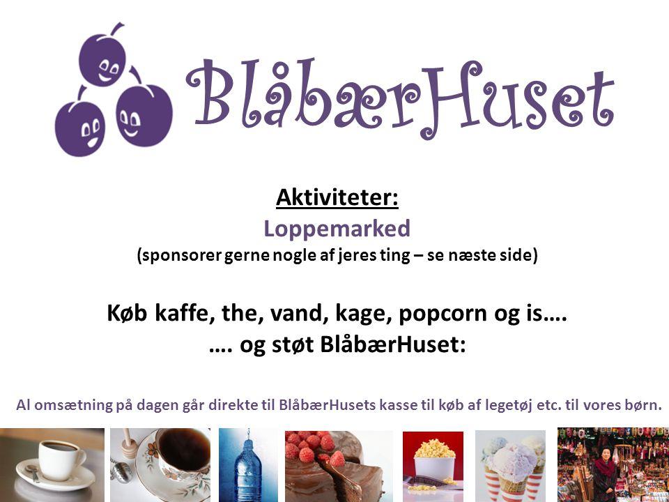 BlåbærHuset Aktiviteter: Loppemarked