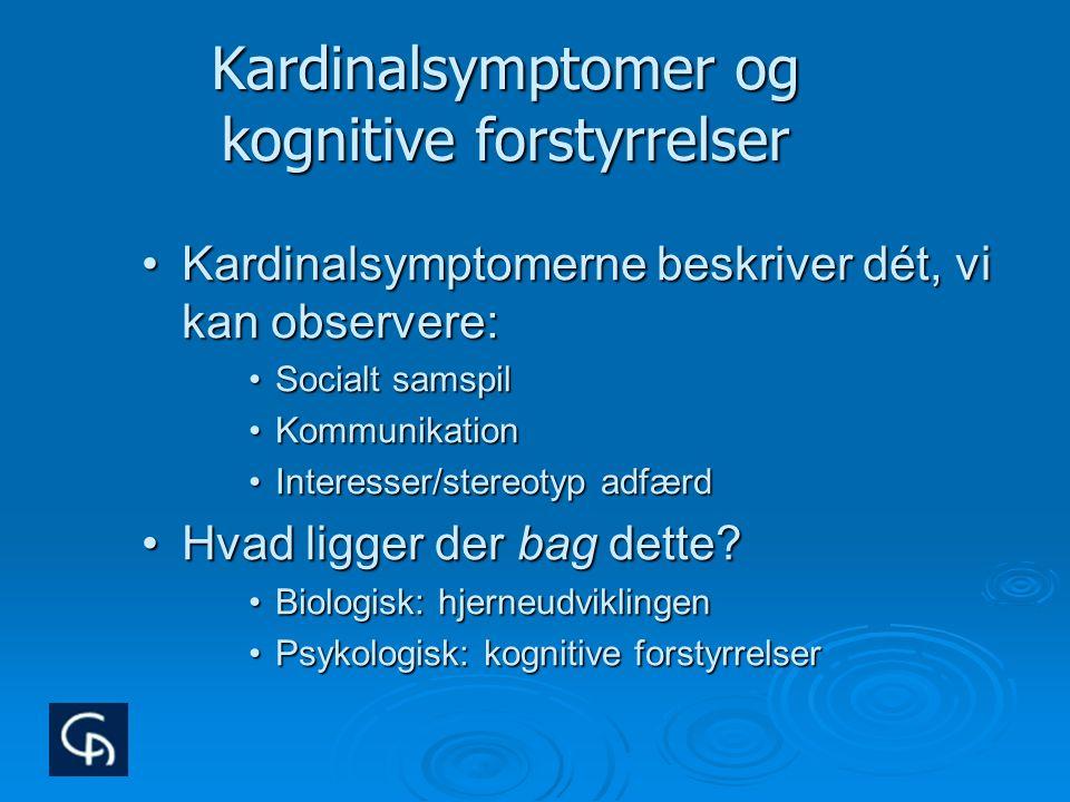 Kardinalsymptomer og kognitive forstyrrelser