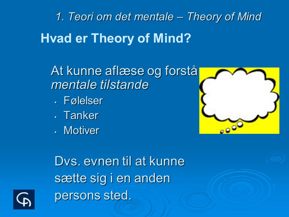 1. Teori om det mentale – Theory of Mind