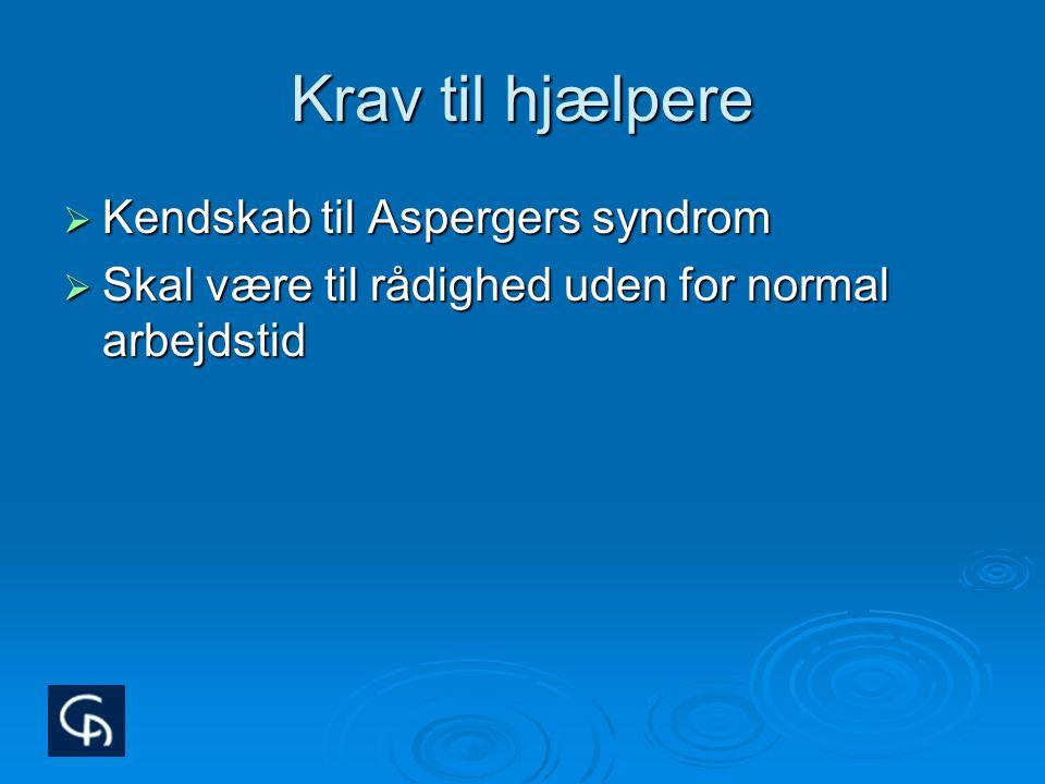 Krav til hjælpere Kendskab til Aspergers syndrom