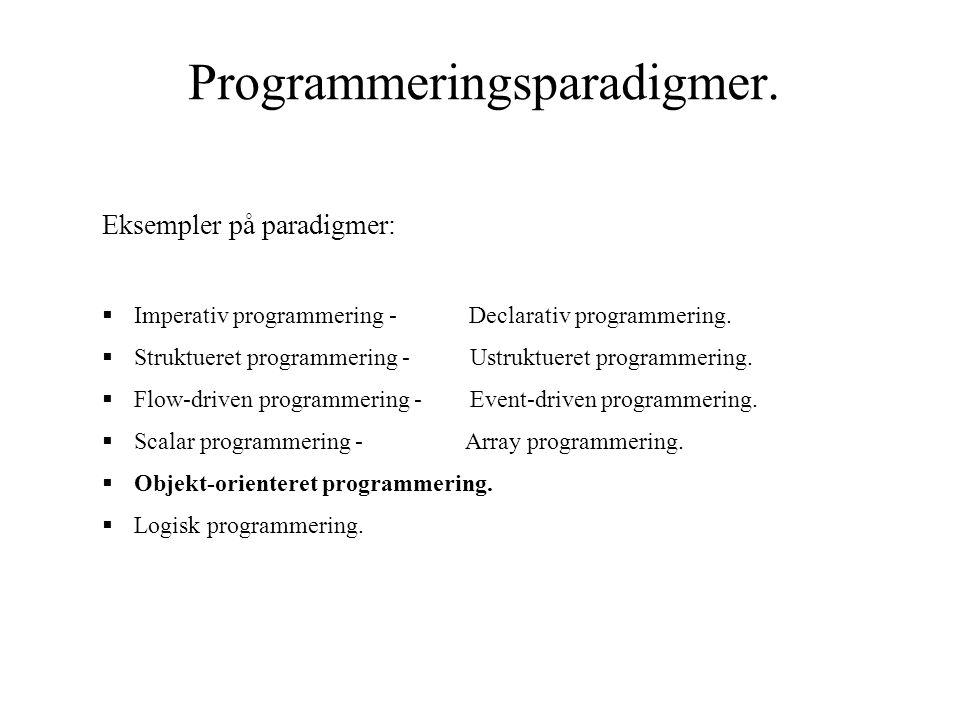 Programmeringsparadigmer.