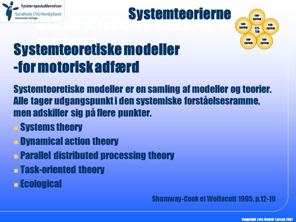 Systemteoretiske modeller -for motorisk adfærd
