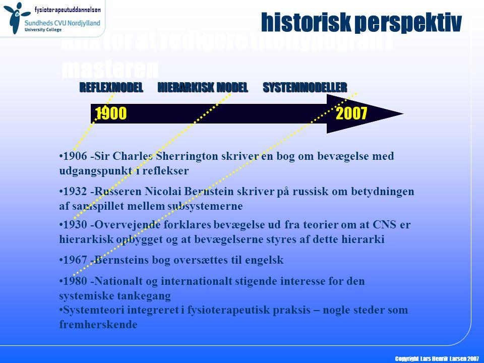 historisk perspektiv REFLEXMODEL HIERARKISK MODEL SYSTEMMODELLER.