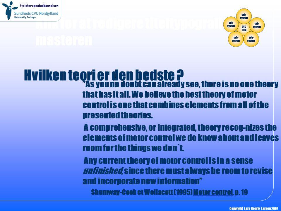 Hvilken teori er den bedste