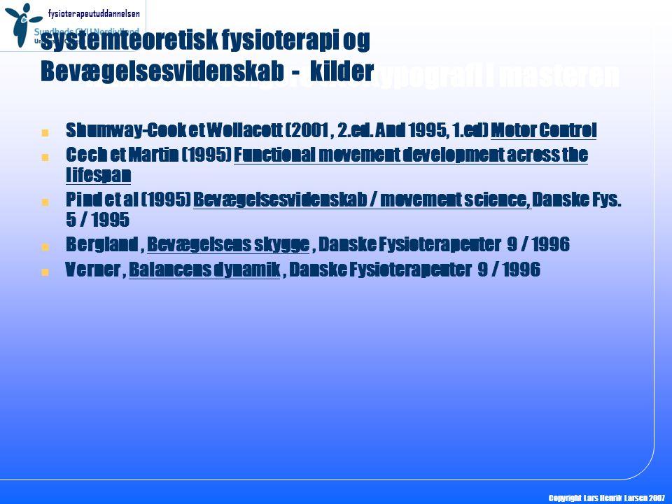 systemteoretisk fysioterapi og Bevægelsesvidenskab - kilder