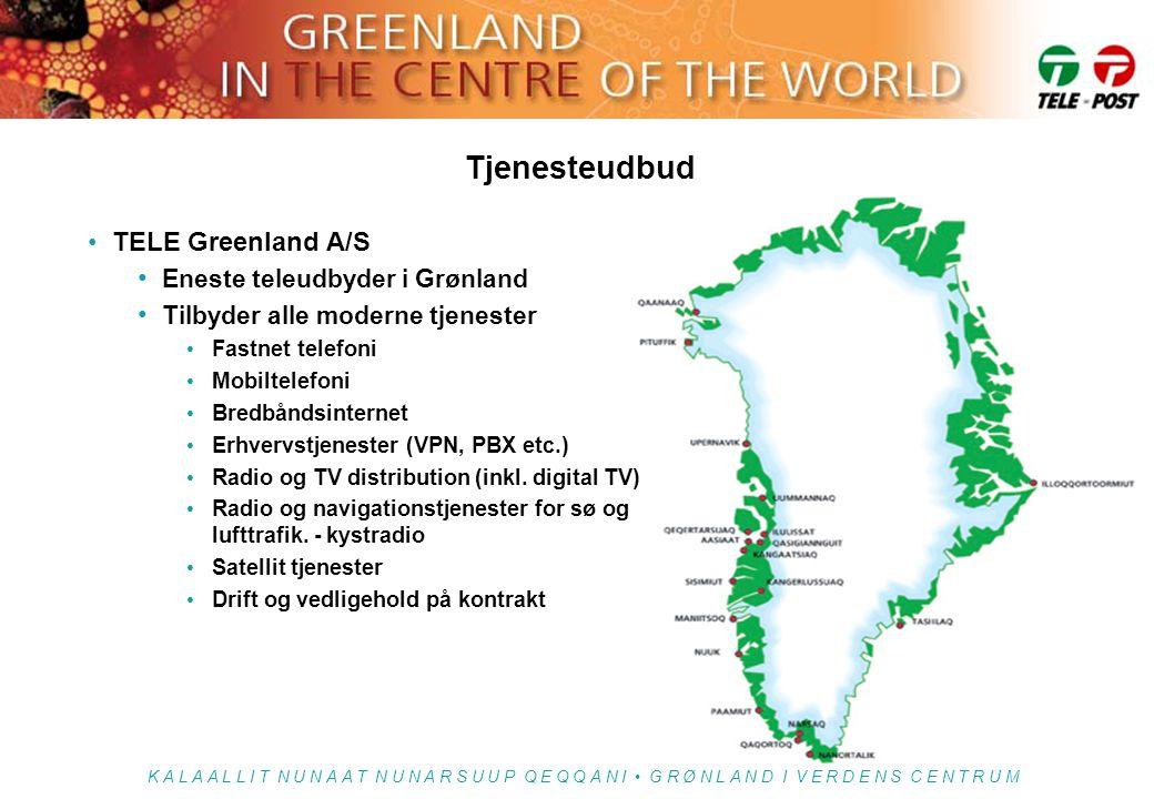 Tjenesteudbud TELE Greenland A/S Eneste teleudbyder i Grønland