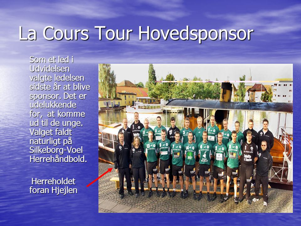 La Cours Tour Hovedsponsor