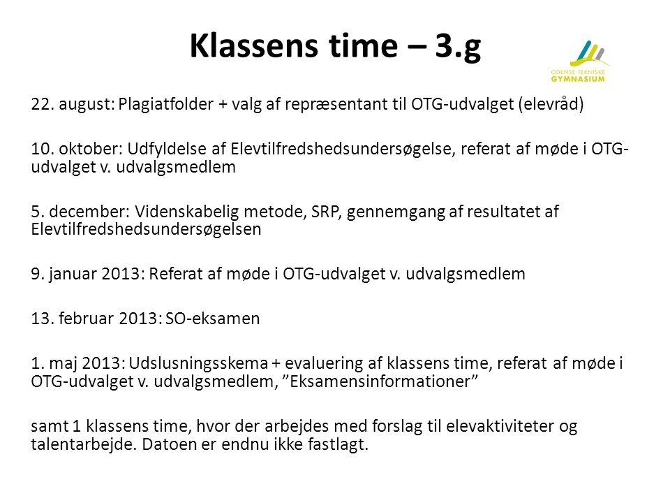 Klassens time – 3.g 22. august: Plagiatfolder + valg af repræsentant til OTG-udvalget (elevråd)
