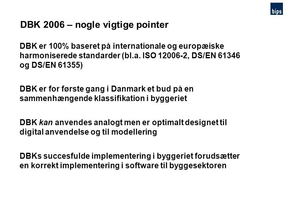 DBK 2006 – nogle vigtige pointer