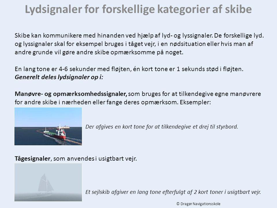 Lydsignaler for forskellige kategorier af skibe