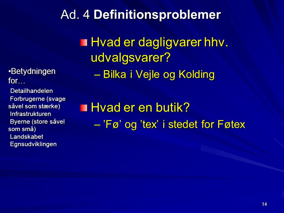 Ad. 4 Definitionsproblemer