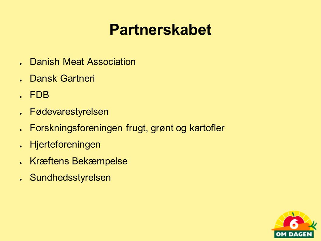 Partnerskabet Danish Meat Association Dansk Gartneri FDB