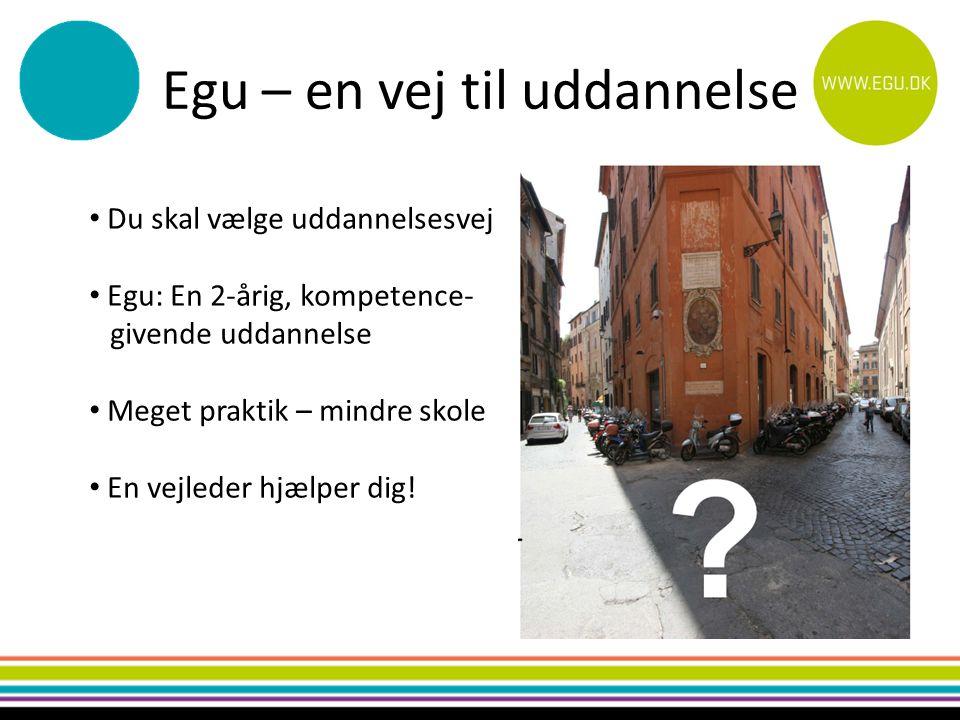 Egu – en vej til uddannelse