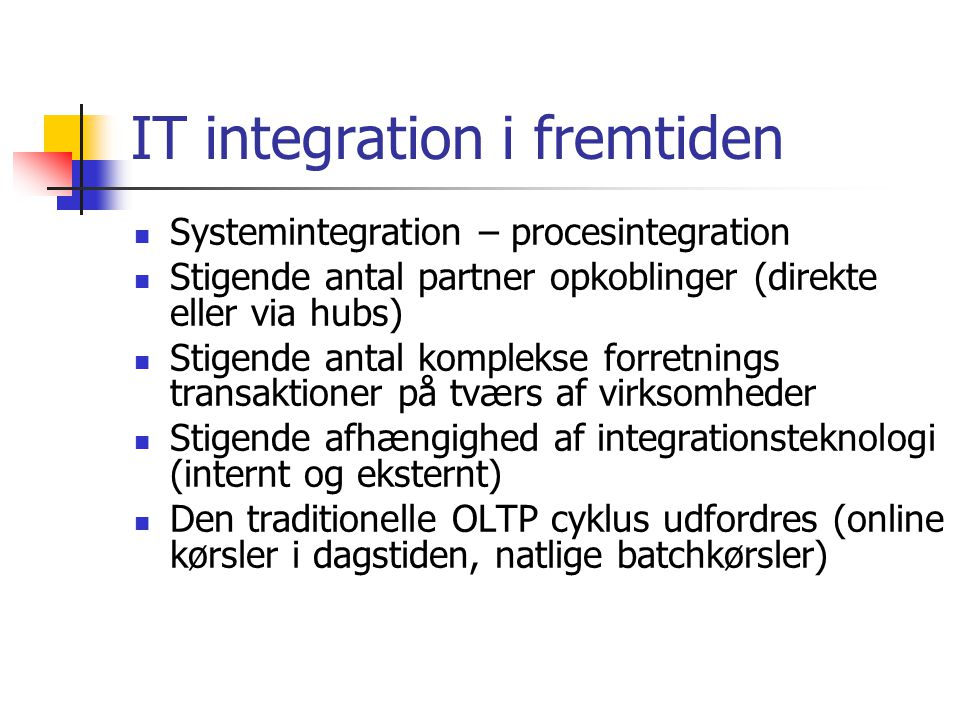 IT integration i fremtiden