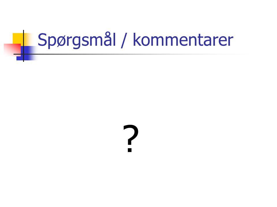 Spørgsmål / kommentarer