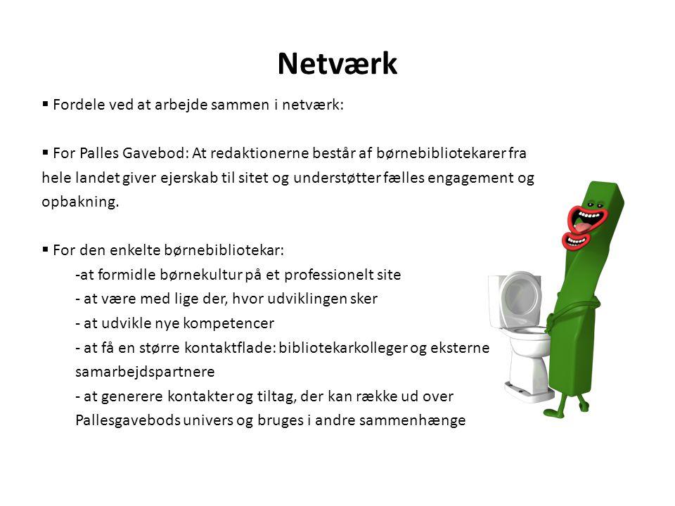 Netværk Fordele ved at arbejde sammen i netværk: