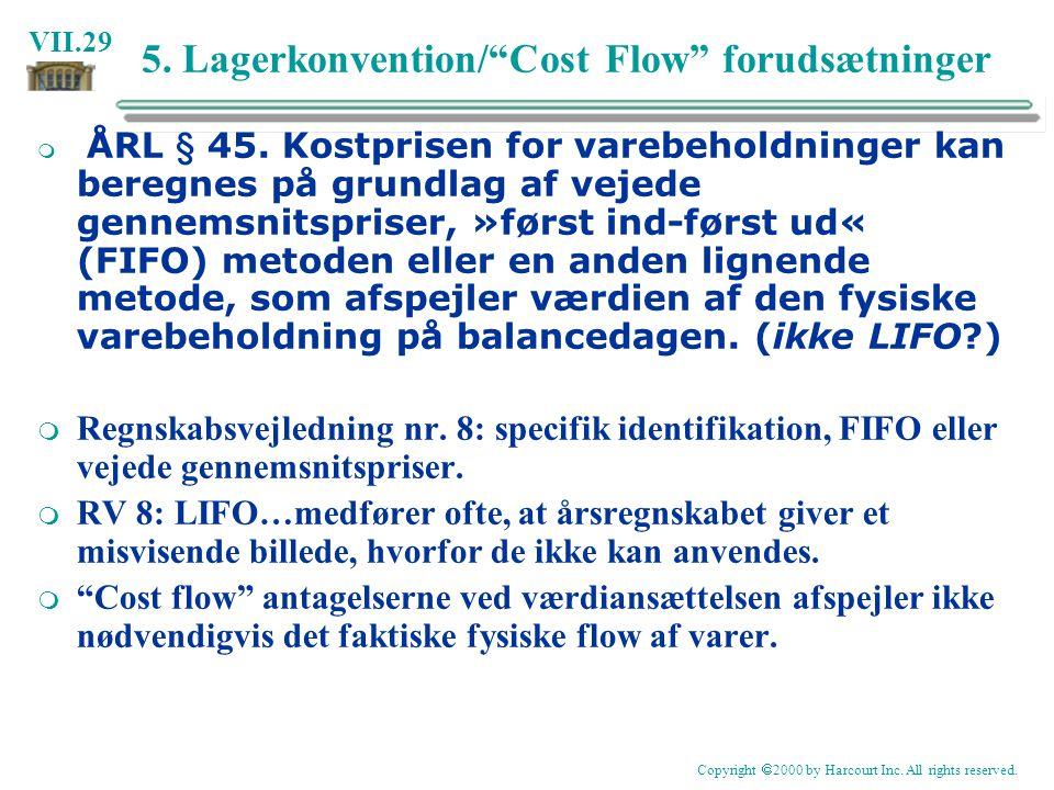 5. Lagerkonvention/ Cost Flow forudsætninger