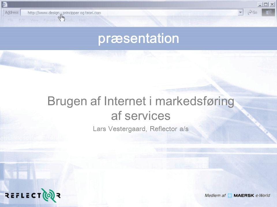 præsentation Brugen af Internet i markedsføring af services