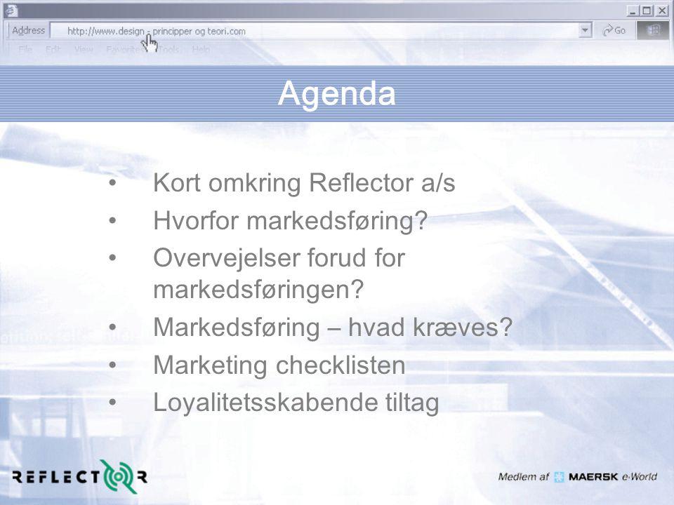 Agenda Kort omkring Reflector a/s Hvorfor markedsføring