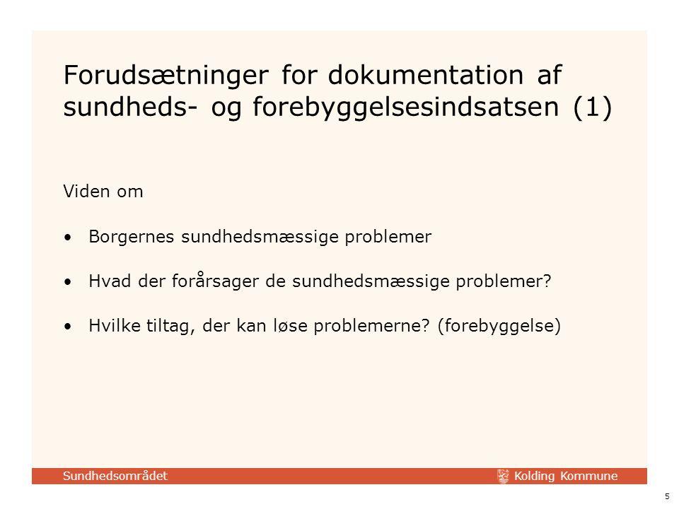 Forudsætninger for dokumentation af sundheds- og forebyggelsesindsatsen (1)
