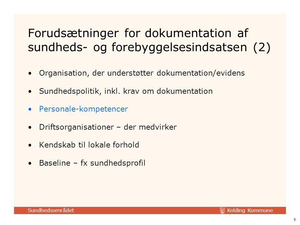 Forudsætninger for dokumentation af sundheds- og forebyggelsesindsatsen (2)