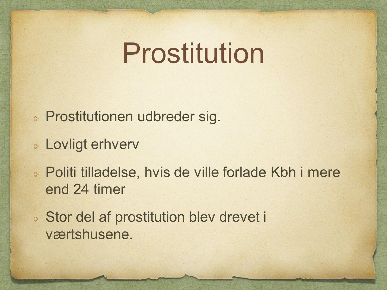 Prostitution Prostitutionen udbreder sig. Lovligt erhverv