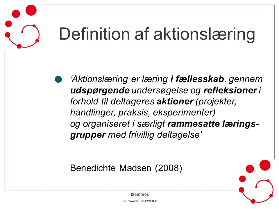 • Definition af aktionslæring