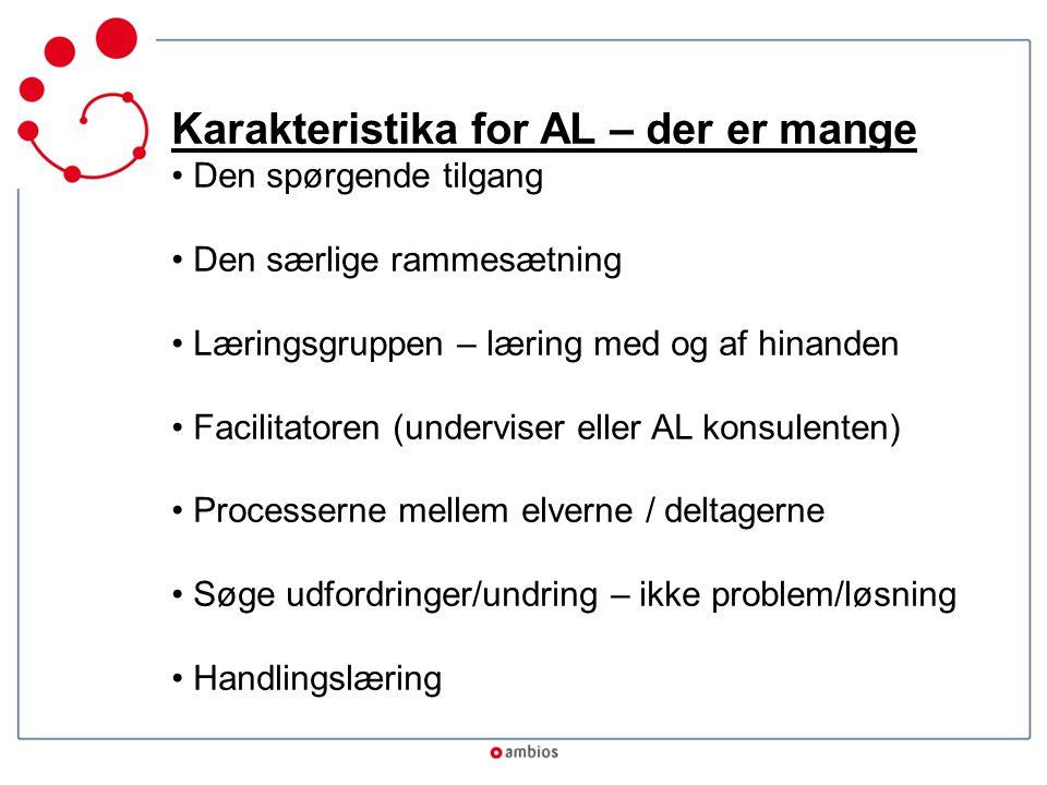 Karakteristika for AL – der er mange