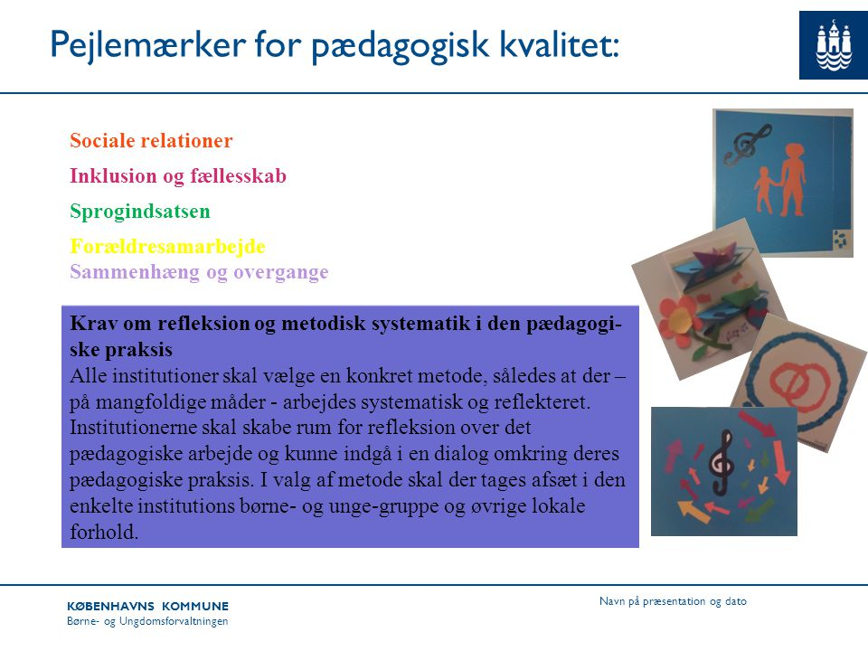 Pejlemærker for pædagogisk kvalitet: