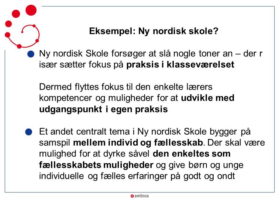 Eksempel: Ny nordisk skole