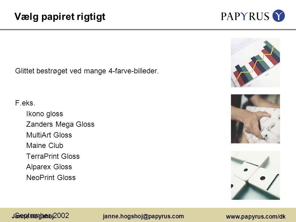 Vælg papiret rigtigt Glittet bestrøget ved mange 4-farve-billeder.