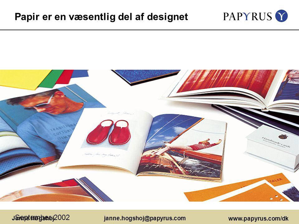 Papir er en væsentlig del af designet