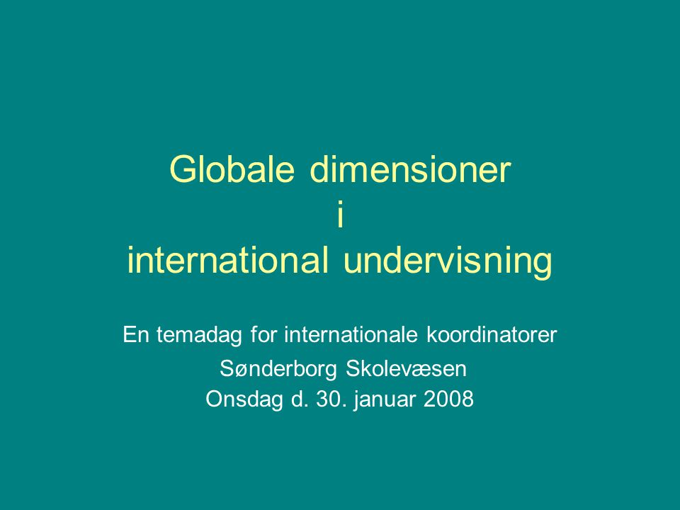 Globale dimensioner i international undervisning