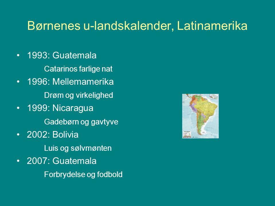 Børnenes u-landskalender, Latinamerika