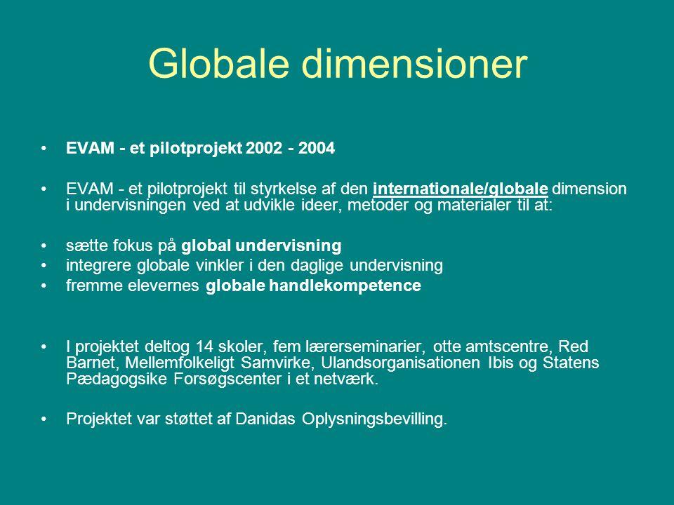 Globale dimensioner EVAM - et pilotprojekt 2002 - 2004