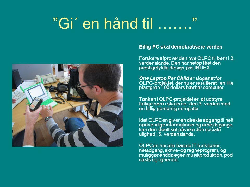 Gi´ en hånd til ……. Billig PC skal demokratisere verden