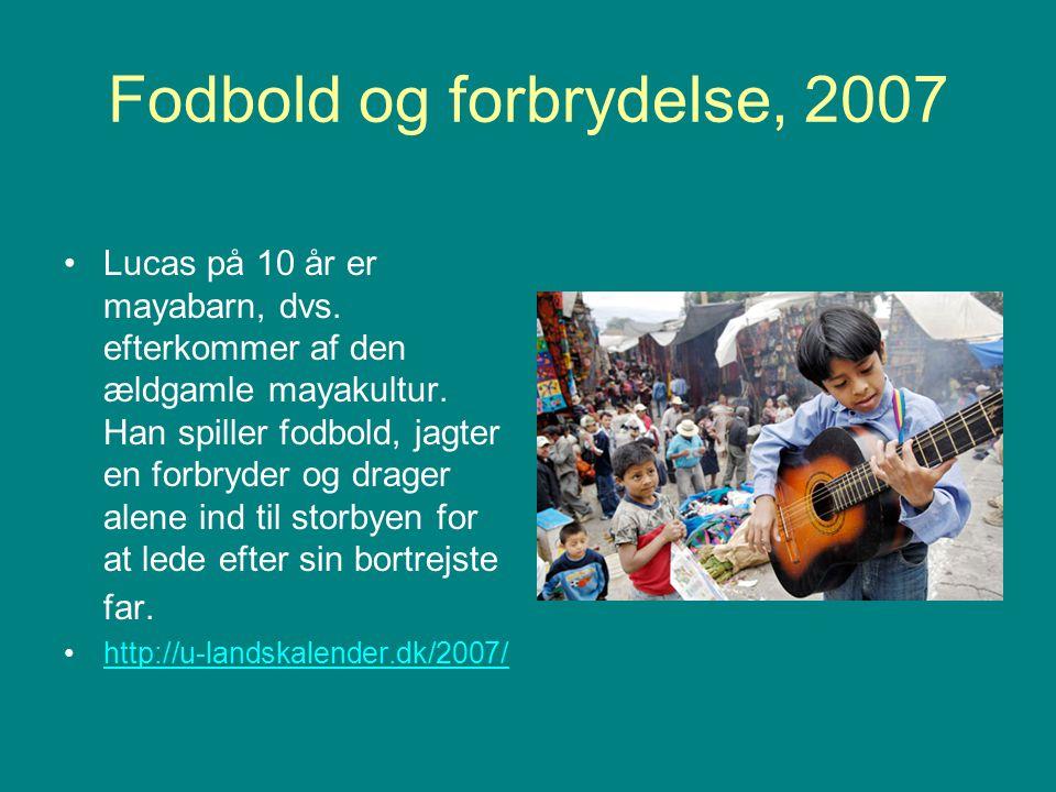 Fodbold og forbrydelse, 2007