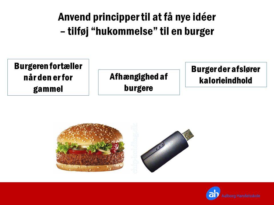 Anvend principper til at få nye idéer – tilføj hukommelse til en burger