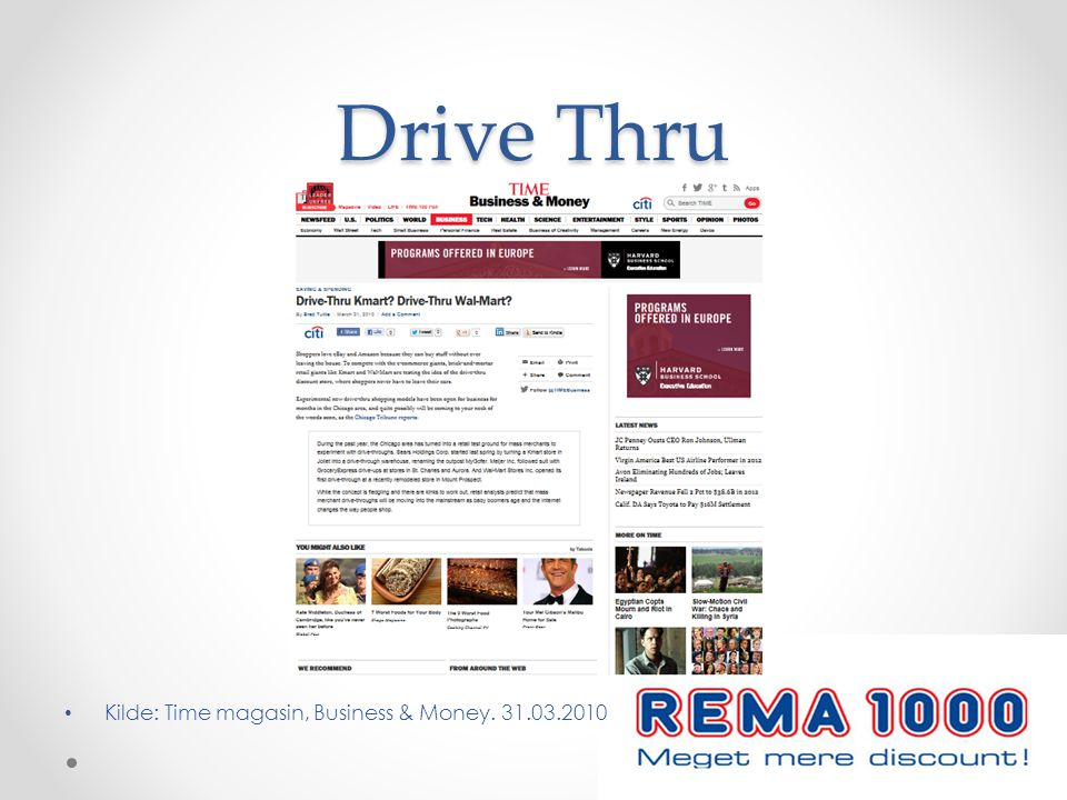 Drive Thru Kilde: Time magasin, Business & Money. 31.03.2010