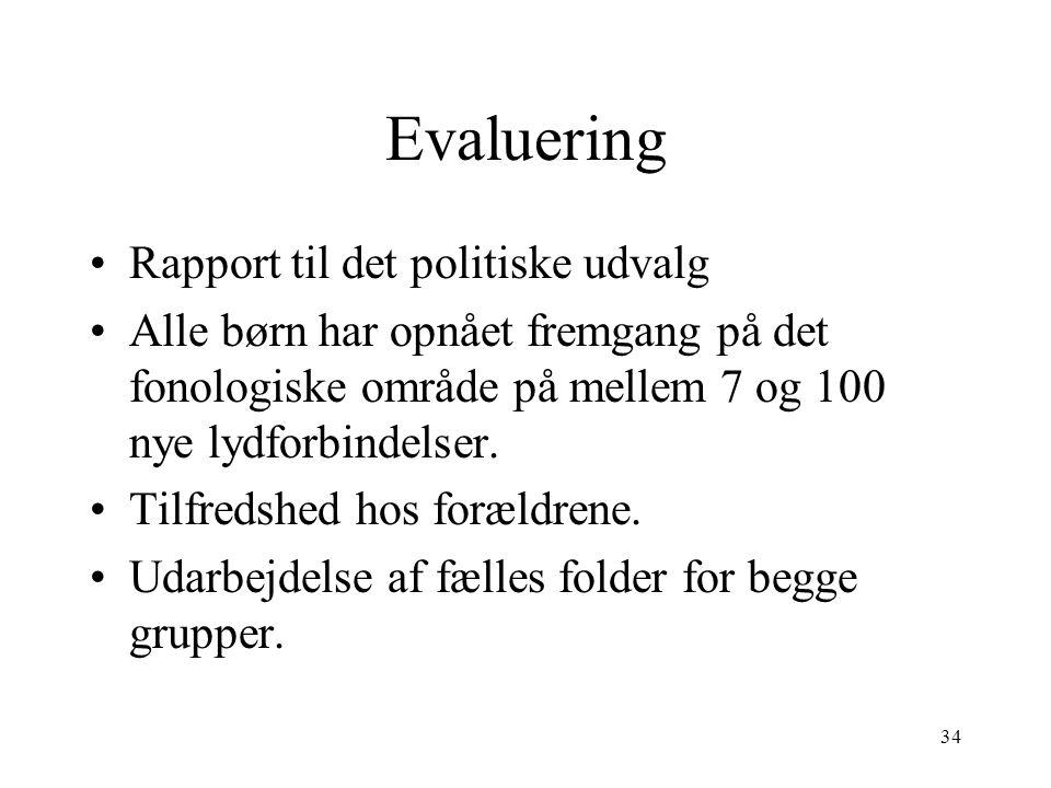 Evaluering Rapport til det politiske udvalg