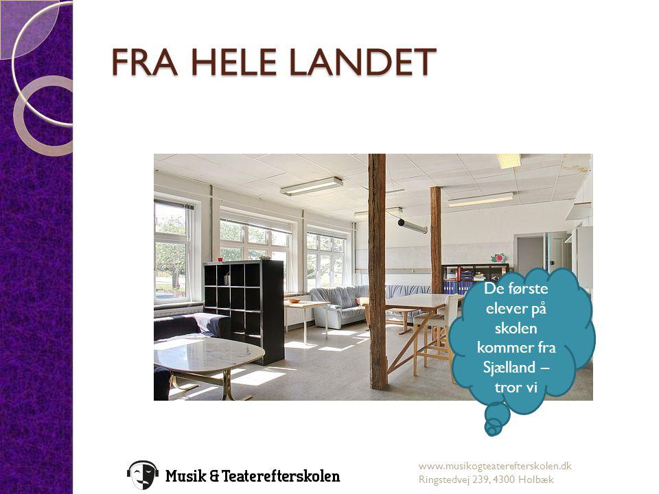 De første elever på skolen kommer fra Sjælland – tror vi