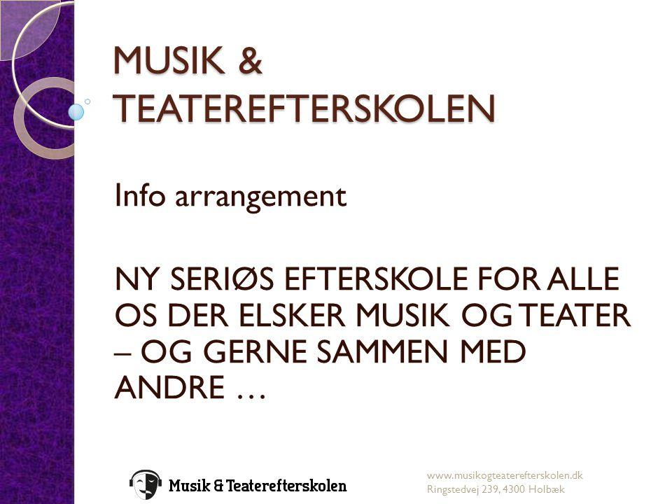 MUSIK & TEATEREFTERSKOLEN