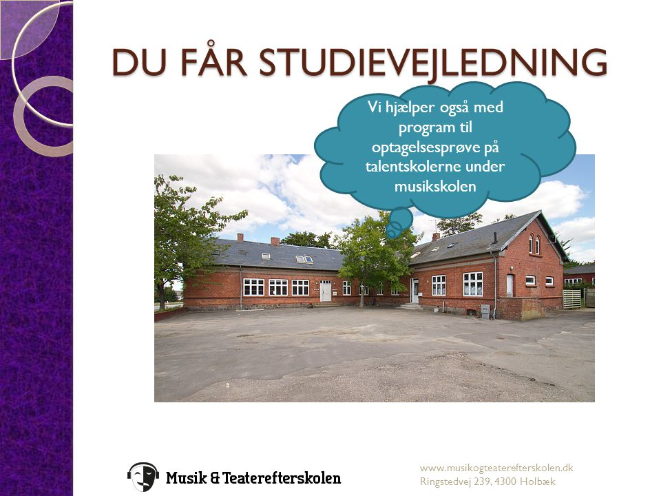DU FÅR STUDIEVEJLEDNING