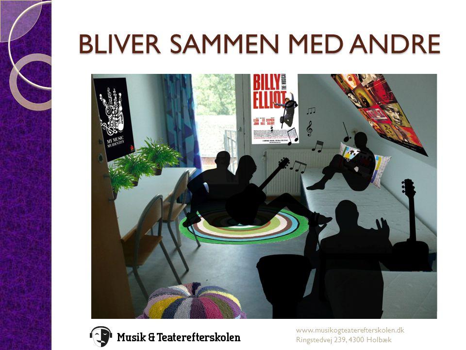 BLIVER SAMMEN MED ANDRE