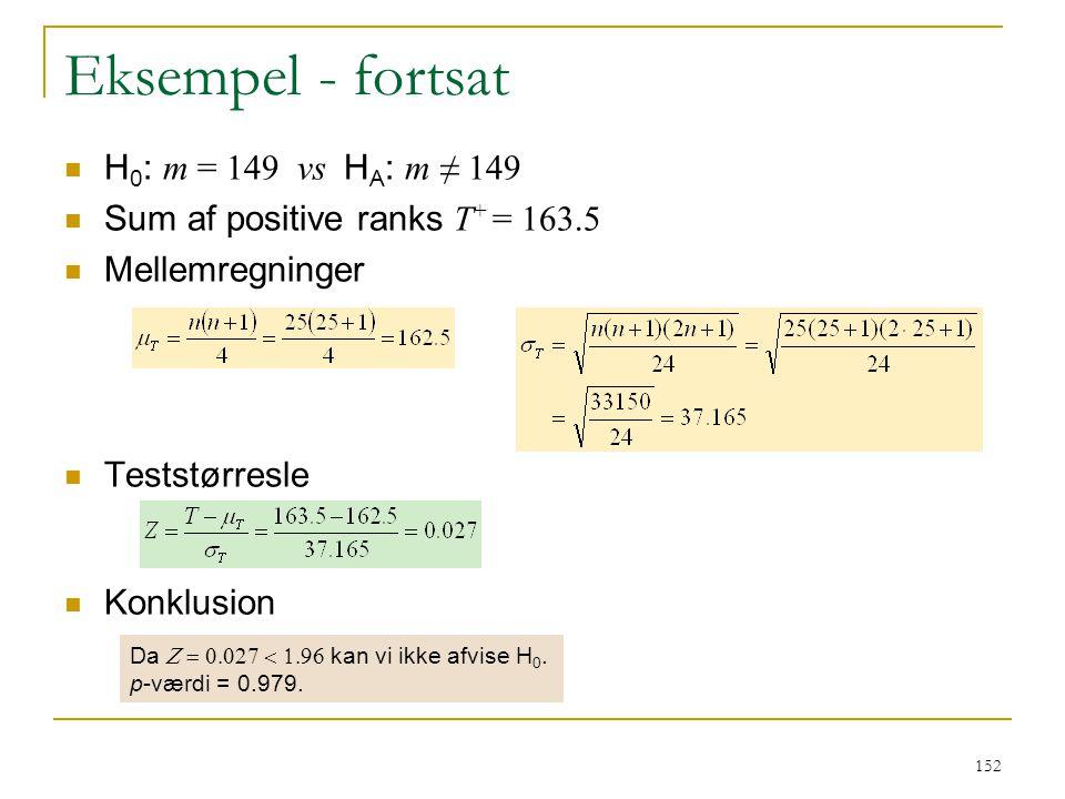 Eksempel - fortsat H0: m = 149 vs HA: m ≠ 149
