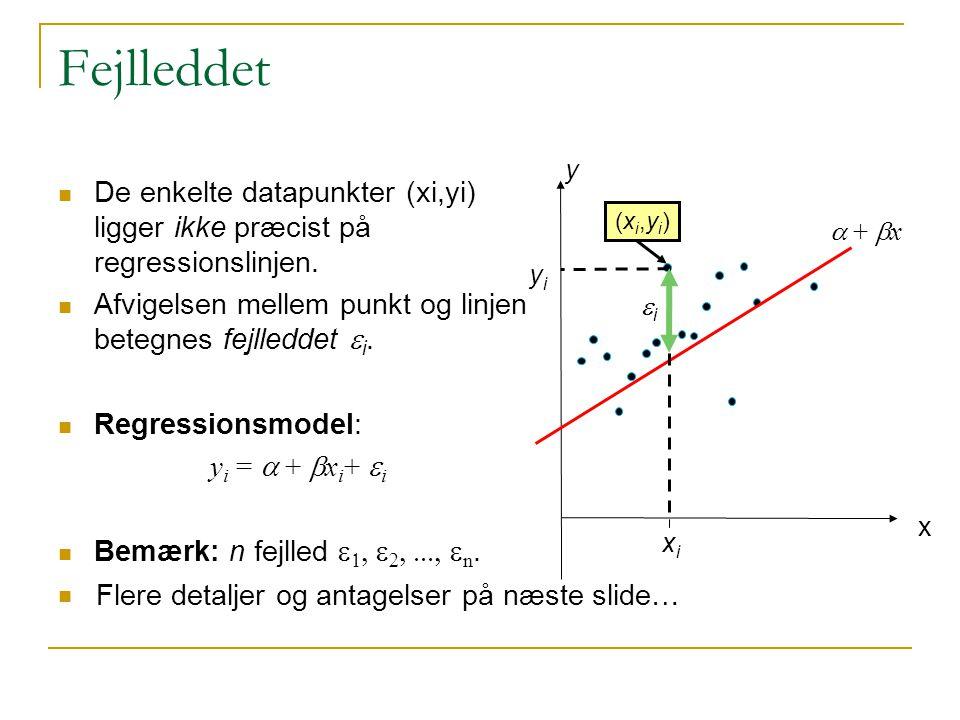 Fejlleddet y. De enkelte datapunkter (xi,yi) ligger ikke præcist på regressionslinjen. Afvigelsen mellem punkt og linjen betegnes fejlleddet ei.